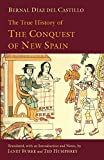 img - for The True History of The Conquest of New Spain (Hackett Classics) book / textbook / text book