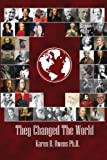 They Changed the World, Karen Owens, 1490965203