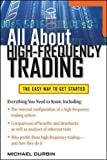 All About High-Frequency Trading (All About... (McGraw-Hill))