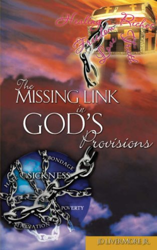 The Missing Link In God's - Livermore Outlet