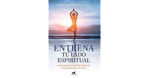 Amazon.com: Entrena tu lado espiritual: La búsqueda a través ...