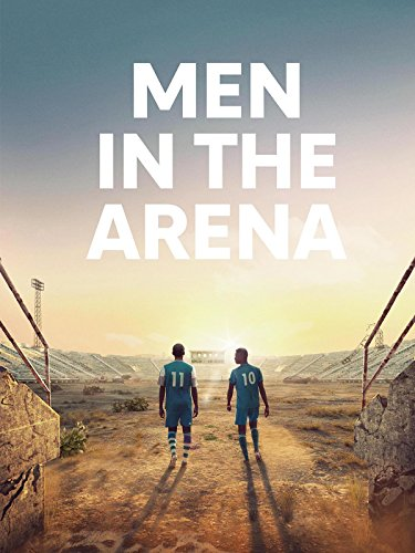 Men In The Arena by