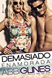 Demasiado enamorada (Rosemary Beach nº 1) (Spanish Edition)
