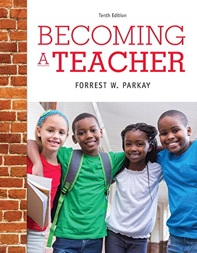 Becoming a Teacher, Enhanced Pearson eText with Loose-Leaf Version -- Access Card Package (10th Edition)