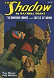 img - for The London Crimes/Castle of Doom: Two Classic Adventures of the Shadow book / textbook / text book