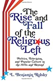 The Rise and Fall of the Religious