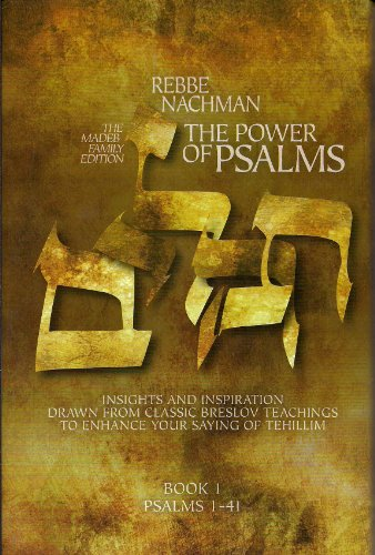 Tehilim Book - The Power of Psalms - Rebbe Nachman on Tehilim Volume 1. Psalms 1 - 41