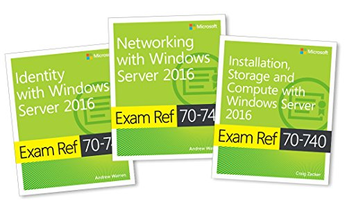 MCSA Windows Server 2016 Exam Ref 3-Pack: Exams 70-740, 70-741, and 70-742 (Best Business Networking Sites)