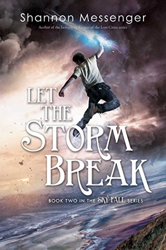 Let the Storm Break (Sky Fall Book 2) by [Messenger, Shannon]