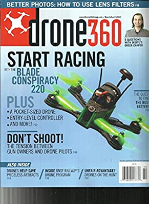 Drone 360 Magazine MARCH / APRIL, 2017 VOL. 2 ISSUE, 2 START RACING from Drone 360 Magazine MARCH / APRIL, 2017 VOL. 2 ISSUE, 2 START RACING