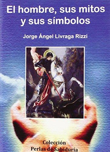 HOMBRE SUS MITOS Y SUS SIMBOLOS,EL