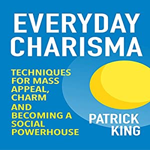 Everyday Charisma Audiobook
