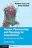 Physics, Pharmacology and Physiology for Anaesthetists 2nd Edition