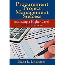 Procurement Project Management Success: Achieving a Higher Level of Effectiveness