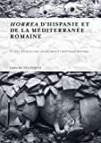 img - for Horrea d'hispanie et de la mediterranee romaine book / textbook / text book