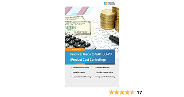 Practical Guide To Sap Co Pc Product Cost Controlling Duncan Tanya Ebook Amazon Com