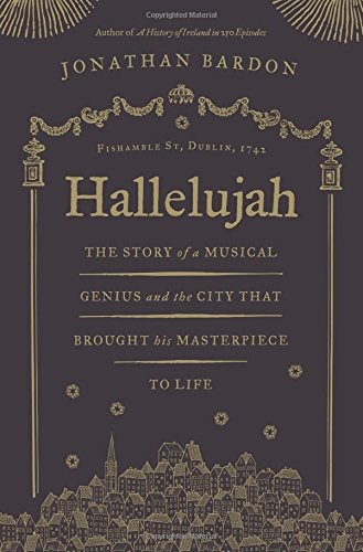 Hallelujah: The Story Of A Musical Genius & The City That Brought His Masterpiece