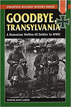 Goodbye transylvania a romanian waffen ss How to say goodbye in romanian