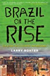 Brazil on the Rise: The Story of a Co...