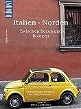 DuMont Bildatlas 128 Italien Norden: Zwischen Bozen und Bologna