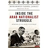 Inside the Arab Nationalist Struggle: Memoirs of an Iraqi Statesman