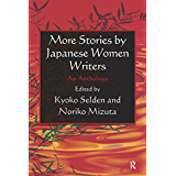 More Stories by Japanese Women Writers: An Anthology: An Anthology (English Edition)