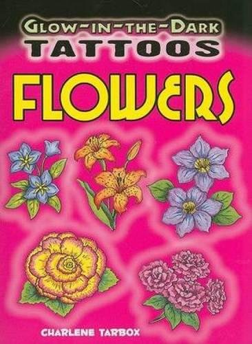 Glow-in-the-Dark Tattoos Flowers (Dover Tattoos)