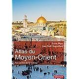 Atlas du Moyen-Orient: Aux racines de la violence (Atlas/Monde)