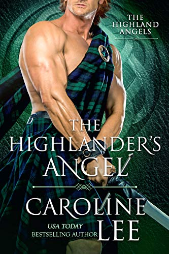 The Highlander's Angel: a medieval buddy-cop romance (The Highland Angels Book 1) by [Lee, Caroline]