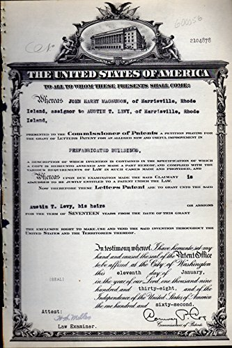 Patent#2104878, Granted to John Harry Magnuson, Assignor to Austin T. Levy of Harrisville, Rhode Island for an Alleged New & Useful Improvement in Prefabricated Buildings.: