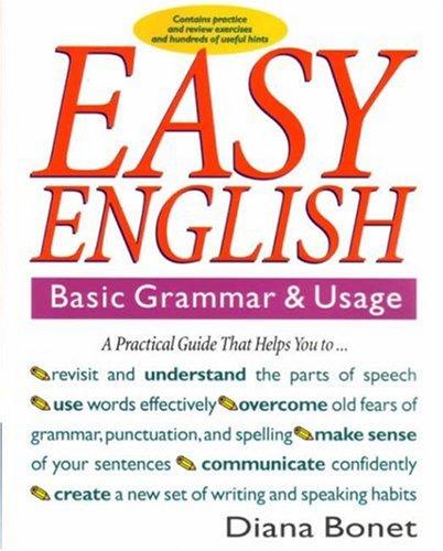 Easy English: Basic Grammar and Usage
