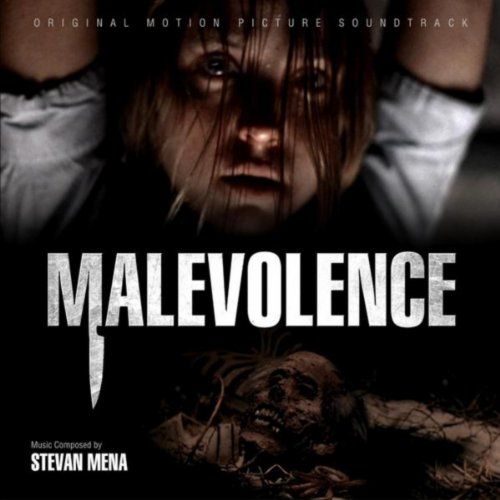 Malevolence Original Motion Picture Soundtrack