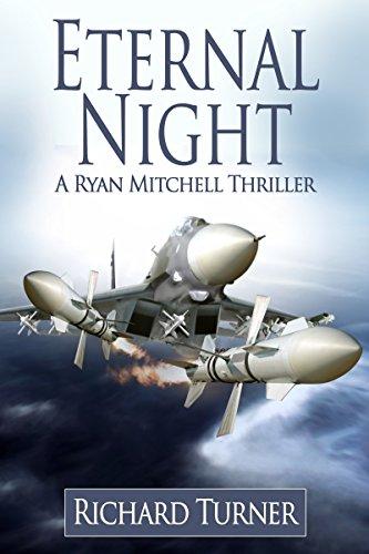 Eternal Night (A Ryan Mitchell Thriller Book 8)
