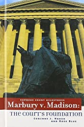 Marbury V. Madison: The Court's Foundation (Supreme Court Milestones)