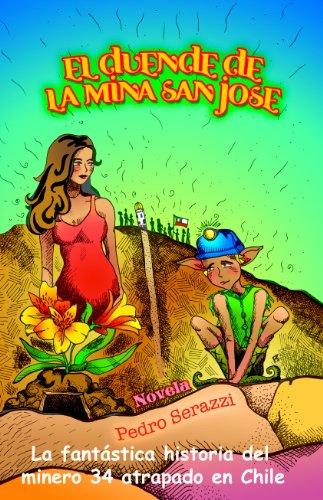Descargar Libro El Duende De La Mina San Jose Pedr0 Serazzi