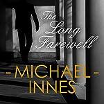 The Long Farewell: An Inspector Appleby Mystery | Michael Innes