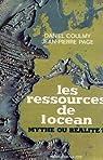 Les ressources de l'océan - mythe ou réalité ? par Page