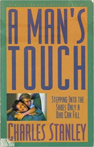 Book A Man's Touch/Stepping into the Shoes Only a Dad Can Fill