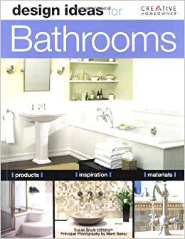 Buy Design Ideas For The Bathroom Design Ideas Series Book Online At Low Prices In India Design Ideas For The Bathroom Design Ideas Series Reviews Ratings Amazon In