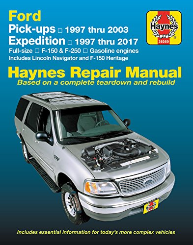 Ford Full-size F-150 & F-250 Pick-ups, '97-'03 & Expedition & Lincoln Navigator, '97-'17 (Haynes Repair Manual)
