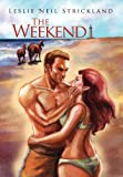 The Weekend, Leslie Neil Strickland, 1456811797