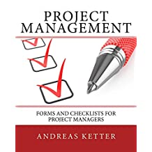 Project Management: Forms and Checklists for Project Managers