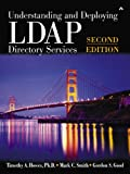 Understanding and Deploying LDAP Directory Services, Howes and Smith, 0672334461