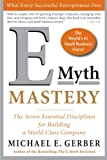 img - for E-Myth Mastery: The Seven Essential Disciplines for Building a World Class Company book / textbook / text book