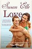 Love, Lies and Consequences Trilogy : Book One : Love, Susan Elle, 1490548319
