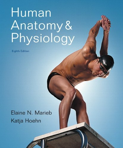 Human Anatomy & Physiology, 8th Edition by Elaine N. Marieb Katja Hoehn (2009-03-14) Hardcover (Human Anatomy And Physiology Marieb Hoehn 8th Edition)