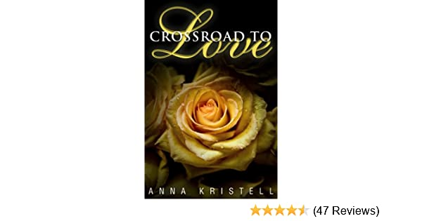 Amazon Crossroad To Love The Fab Five Series Book 1 Ebook