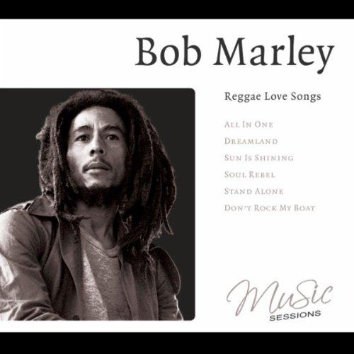 Bob Marley - Reggae Love Songs