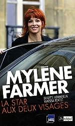 Mylène Farmer : La star aux deux visages