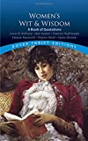 img - for Women's Wit and Wisdom: A Book of Quotations (Dover Thrift Editions) book / textbook / text book